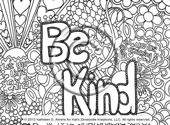 Instant PDF Download Coloring Page Hand Drawn Zentangle Inspired Psychedelic Be Kind Abstract