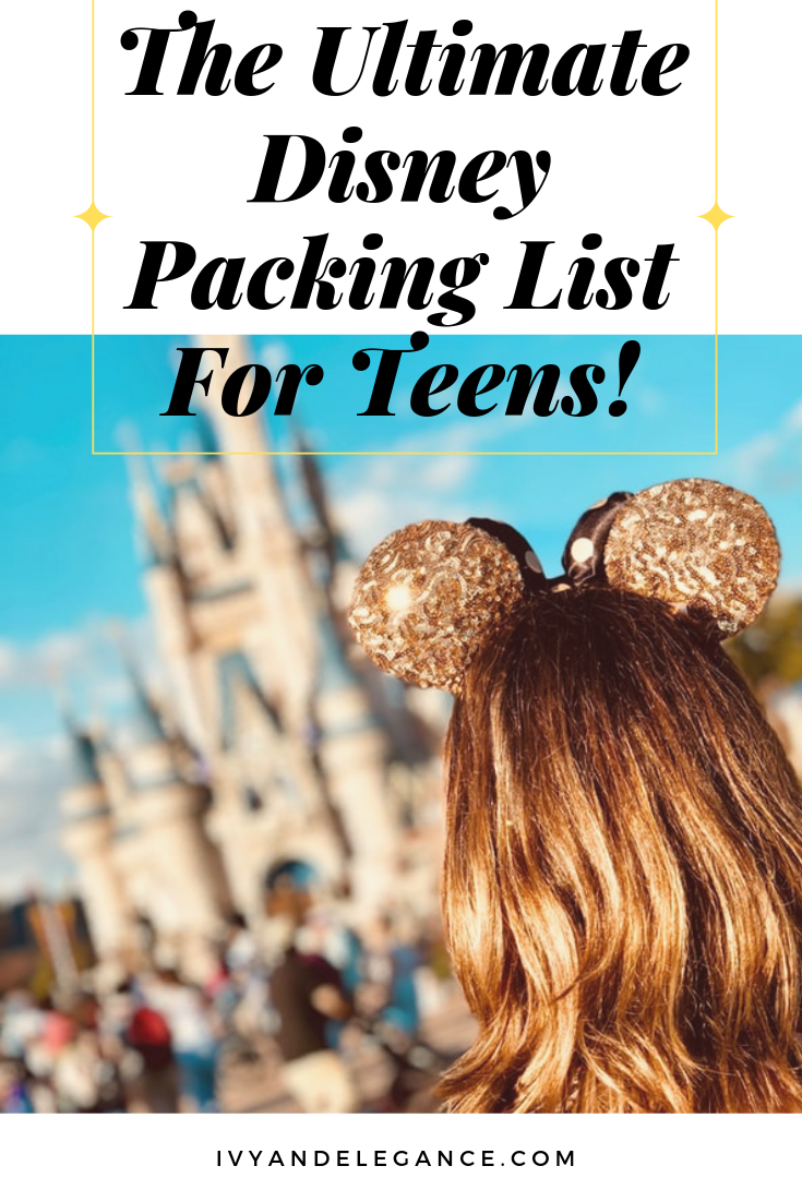 Disney Packing List For Teens #ultimatepackinglist