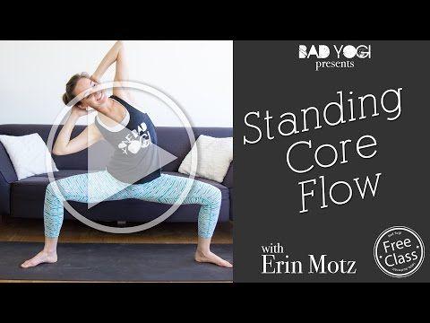 standing core flow intermediate bad yogi  youtube