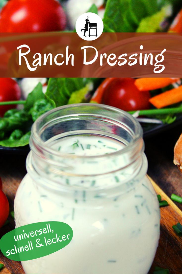 Ranch Dressing Rezept Universelle Salatsosse Dip Mehr Rezept Ranch Dressing Rezept Dressing Rezept Rezepte