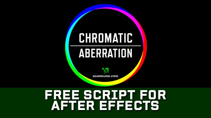 Chromatic Aberration is a new free script for After Effects