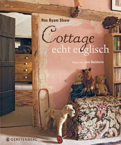 schon das wort cottage scheint von einem rosigen schimmer umgeben man f ge englisch hinzu und. Black Bedroom Furniture Sets. Home Design Ideas