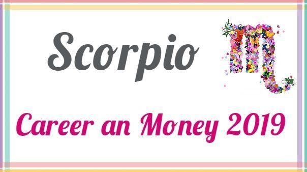 Horoscope Forecast 2019 | Monthly Horoscope 2019: Scorpio Career and