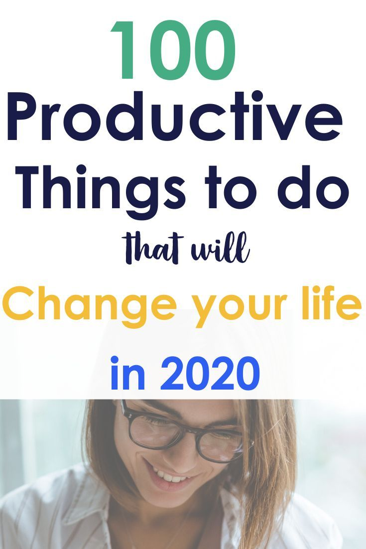 80+ Productive Things To Do When Free
