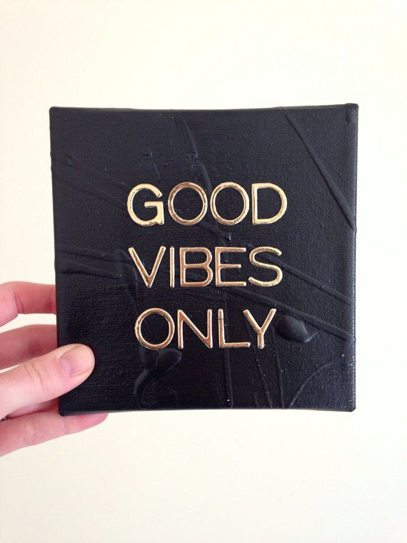Good Vibes Only ooak canvas