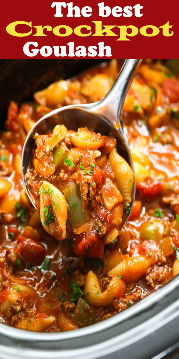 The Best Crockpot Goulash Recipe I Ever Made Easy Crockpot Recipe Easy Slow Cooker Recipe Goulash Recipes Crockpot Goulash Recipe Easy Slow Cooker Recipes
