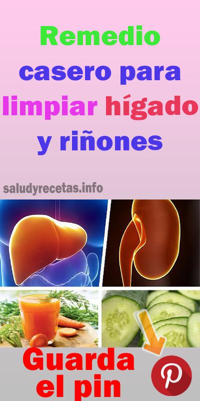 Remedio Casero Para Limpiar Hígado Y Riñones Limpiar El Higado Remedios Caseros Mejorar La Digestion