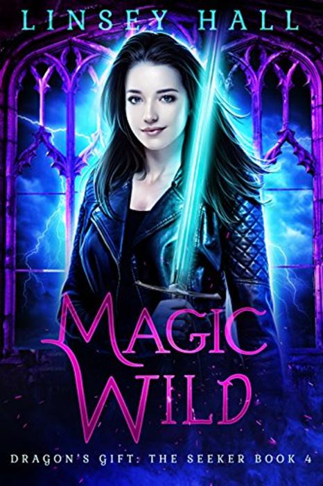 Magic Wild Dragon S Gift The Seeker Book 4 By Linsey Hall Bonnie Doon Press Urban Fantasy Books Dragons Gift Supernatural Books