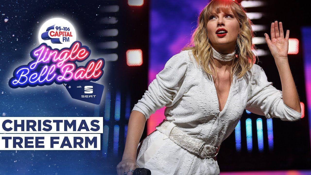 Taylor Swift Christmas Tree Farm Live At Capital S Jingle Bell Ball 2019 Capital Youtube Taylor Swift Christmas New Christmas Songs Taylor Swift