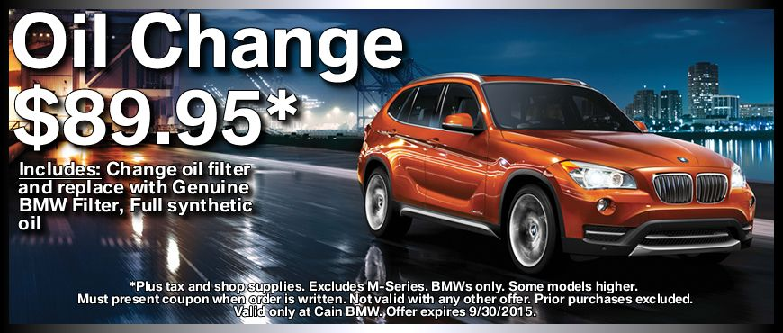 Present This Coupon To Receive An Oil Change At Cain Bmw For Only 89 95 Plus Tax And Shop Supplies Bmws Only Some Models Higher Oil Change Bmw Oil Filter