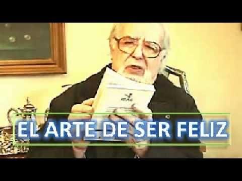 EL ARTE DE SER FELIZ - Padre Ignacio Larrañaga