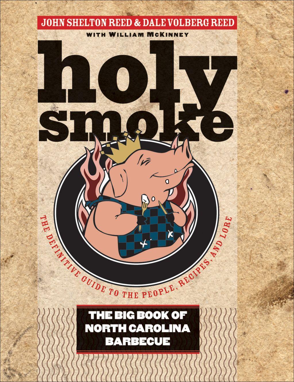 Photo of Holy Smoke: The Big Book of North Carolina Barbecue (eBook)