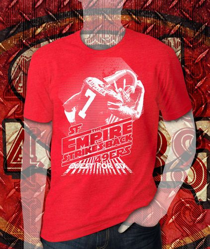*NEW* San Francisco 49ers Empire strikes back quest for six Kaepernick shirt (@Sam Taylor Machler)