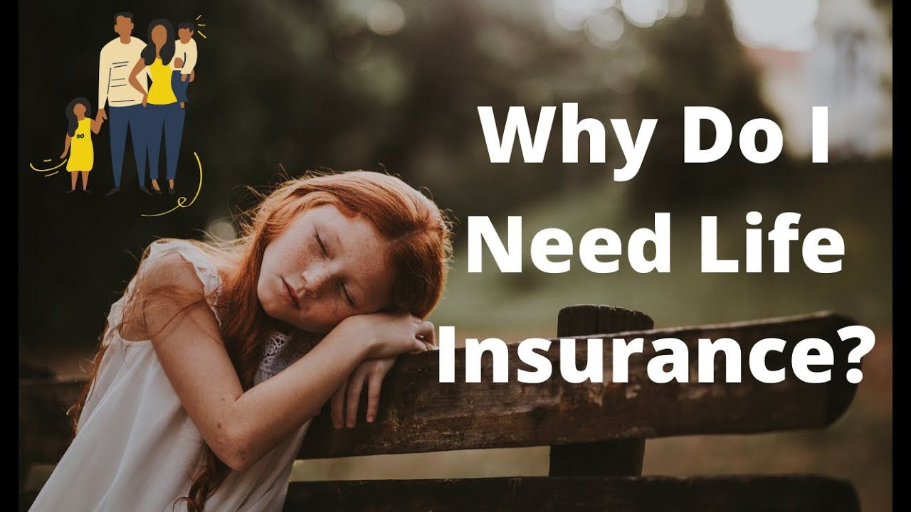 Why do i need life insurance affordable life insurance