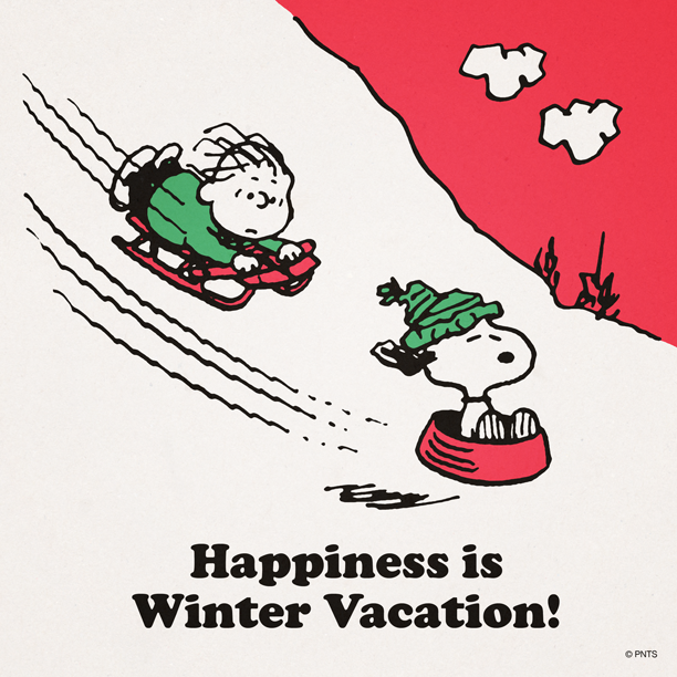 Happiness is Winter Vacation!