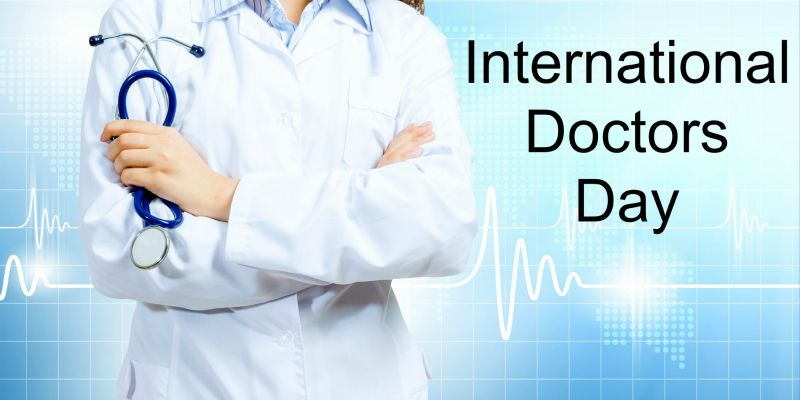 International Doctors Day Is A Day For Celebrating The