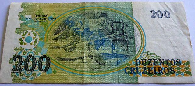 Cedula De 200 Cruzeiros 1989 Verso Notas Cruzeiro Versos