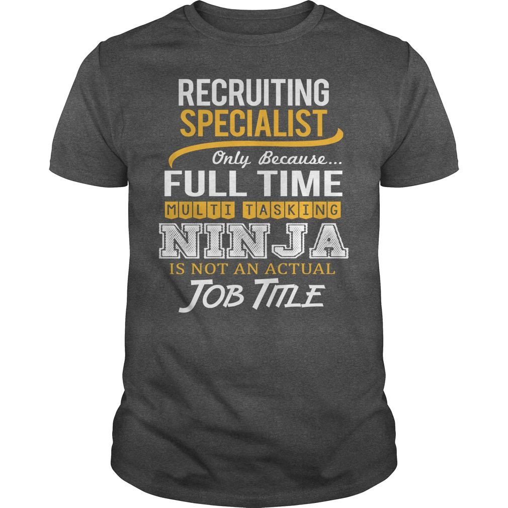 Awesome Tee For Recruiting Specialist T-Shirts, Hoodies. CHECK PRICE ==►…