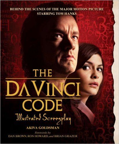 The Da Vinci Code Illustrated Screenplay: Behind The