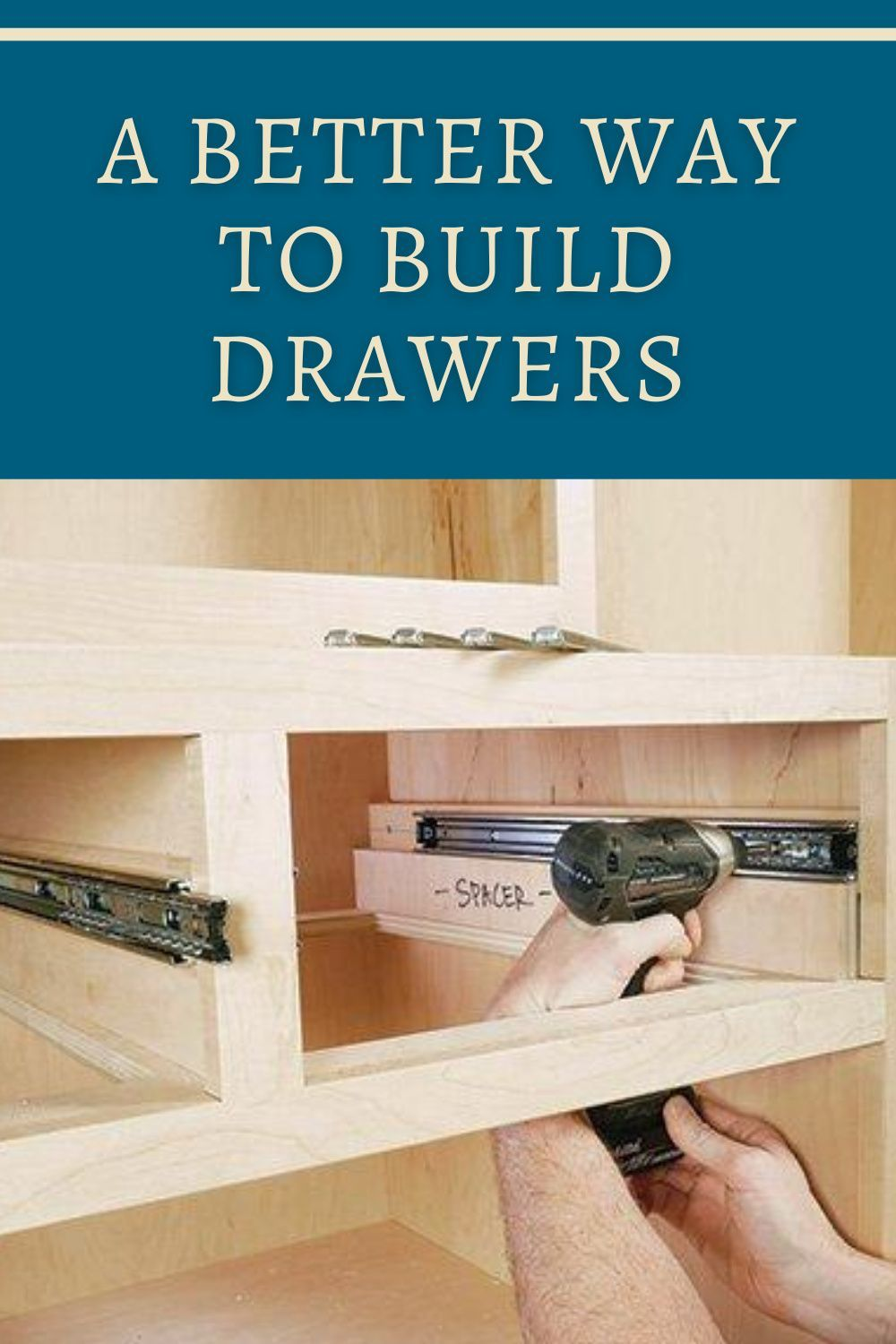 Building Drawers by Installing and Measuring the Drawer