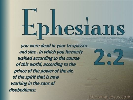 Image from http://knowing-jesus-pullzone.knowingjesus.netdna-cdn.com/wp-content/uploads/Ephesians-2-2-Sons-of-Disobedience-sage-copy1.jpg.