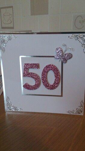 Pin By Gemma Beattie On My Cards 50th Birthday Cards Birthday Cards For Women Birthday Cards