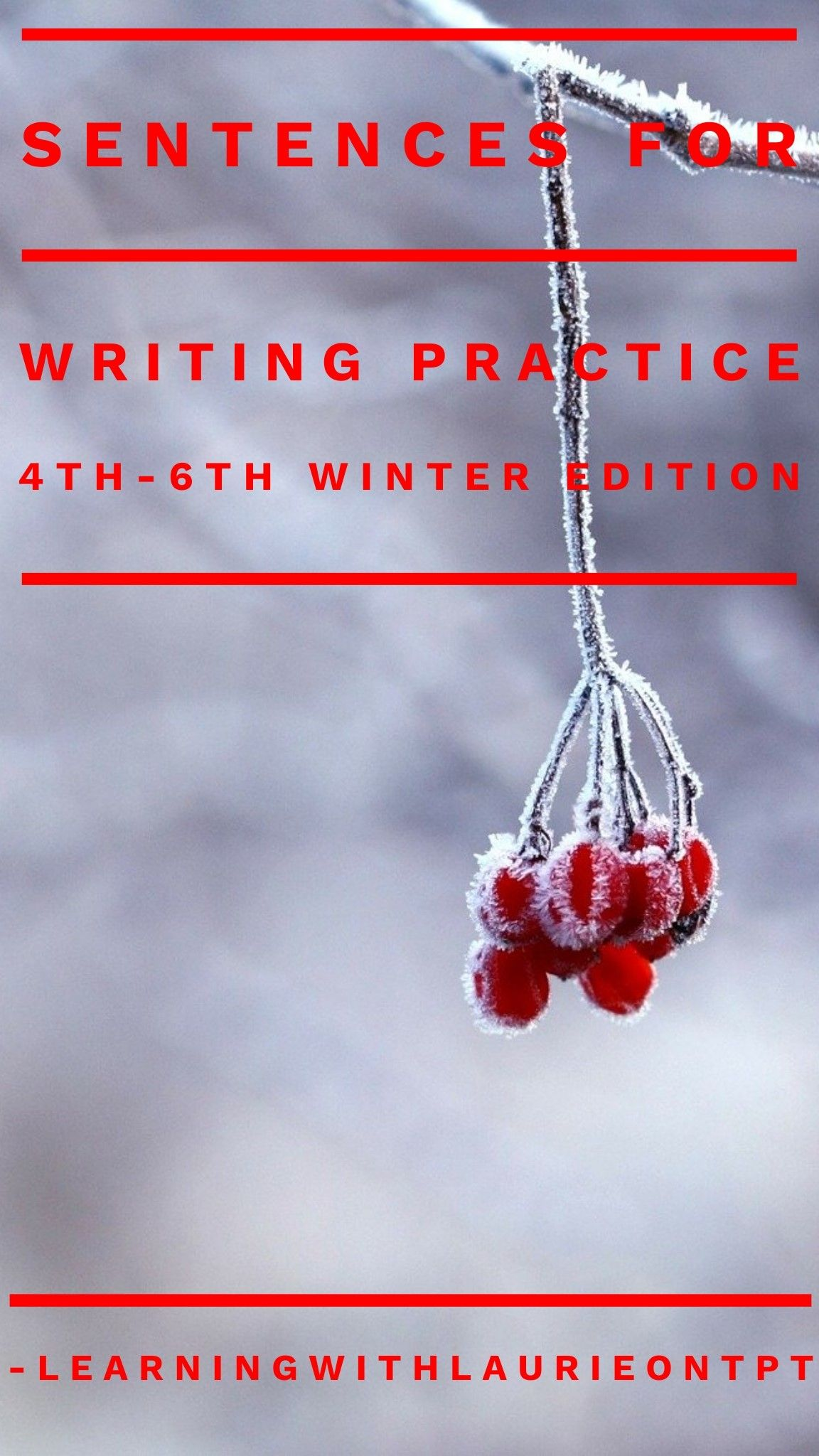 Sentences For Writing Practice 4th 6th Winter Edition In