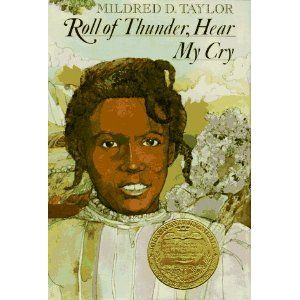 """""""Roll of Thunder, Hear My Cry"""" - Mildred D. Taylor"""