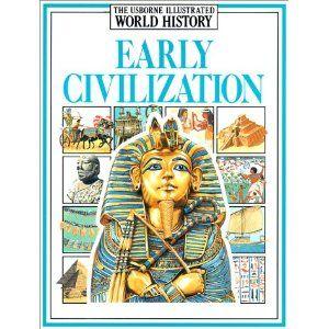 Early Civilizations Illustrated World History Jane Chisholm A Milard 9780746003282 Amazon Com Books World History History Civilization