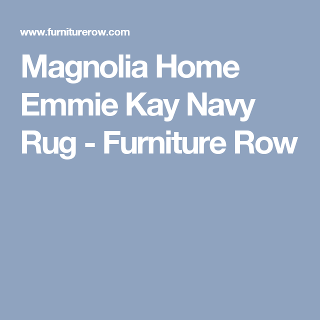 Magnolia Home Emmie Kay Navy Rug   Furniture Row