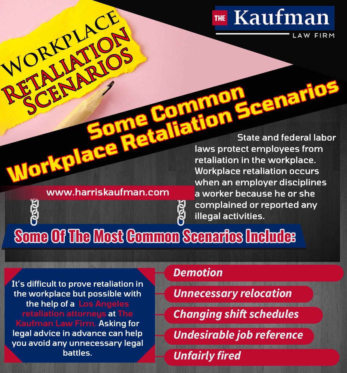 Los Angeles Retaliation Attorney Workplace Retaliation Lawyer Workplace Employment Law Occupational Health And Safety