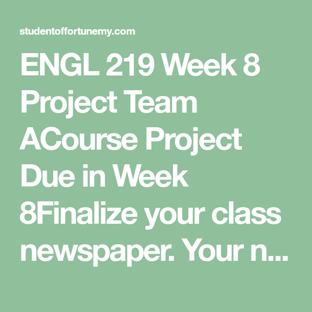 ENGL 219 Week 8 Project Team A Microsoft word document