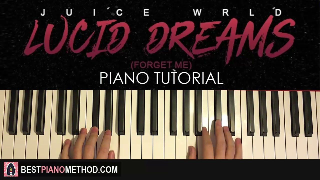 How To Play Juice Wrld Lucid Dreams Piano Tutorial Lesson