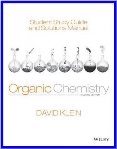 Solutions Manual For Organic Chemistry 2nd Edition By David R Klein Pdf Ebook Http Dticorp Ecrater Com Organic Chemistry Books Organic Chemistry Chemistry