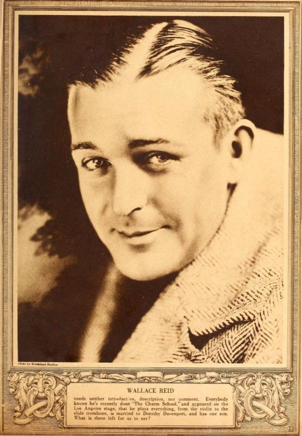 November 1920 Wallace Reid now starring in The Charm School