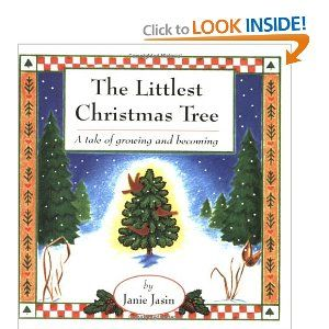 The Littlest Christmas Tree: A Tale of Growing and ...