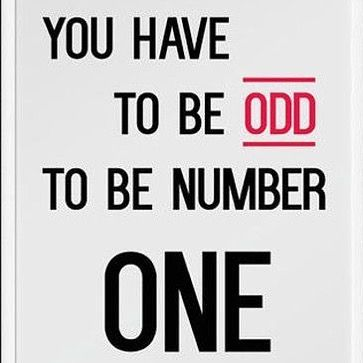 Doing math with jason makes me this of this... So remember... 1 is odd!!!! You have to be odd to be number one!!!!spend some time with me and you will know I defiantly fill the odd shoes!!!   #oddball #numberone #whatdoesittaketobenumberone #motivation #quotestoliveby by madalyn.knotts