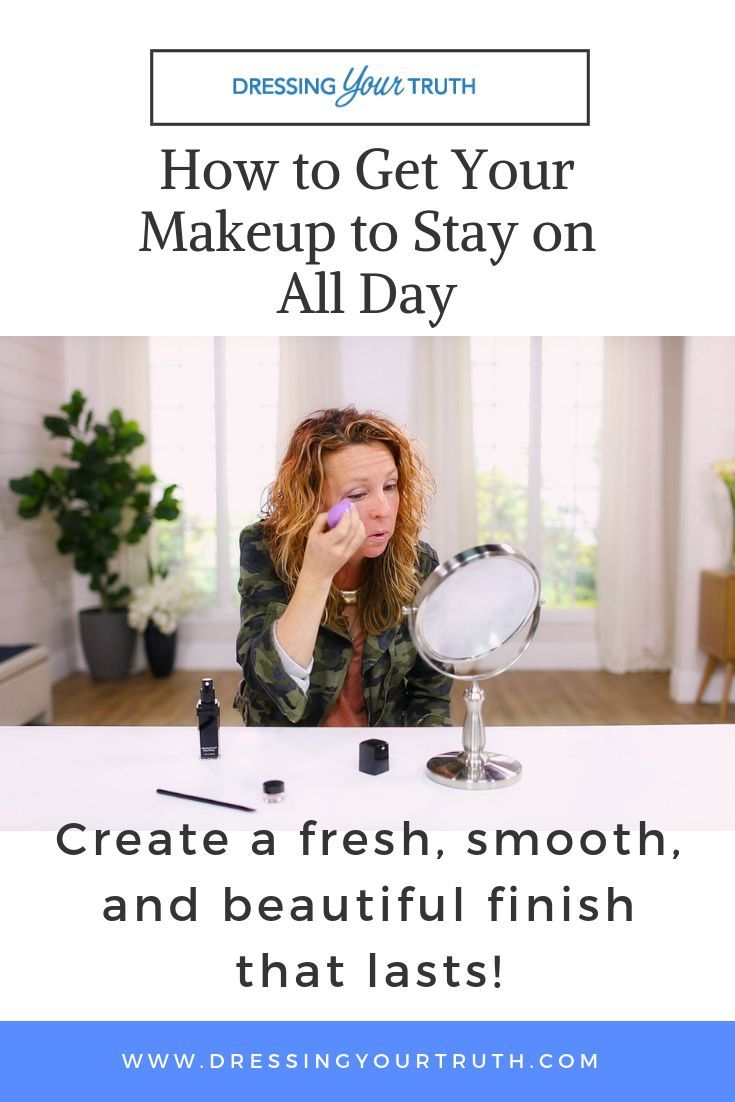How to Get Your Makeup to Stay on All Day   DYT Before ...