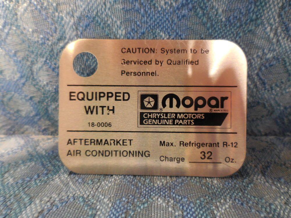 1970 S Mopar Dealer Aftermarket Air Conditioning Tag 32 Oz Charge Chrysler Dodge Mopar Mopar Chrysler Ac Heating