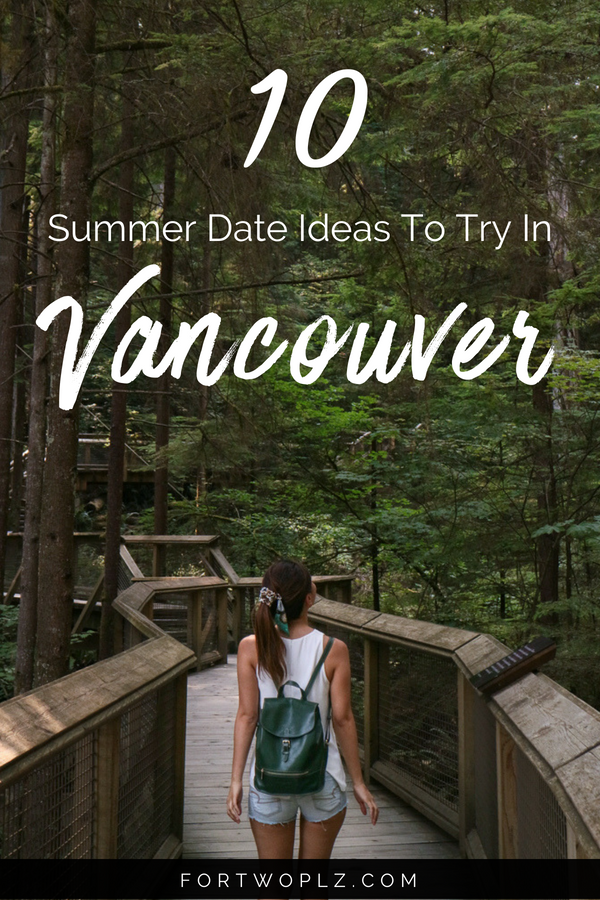 good date ideas vancouver