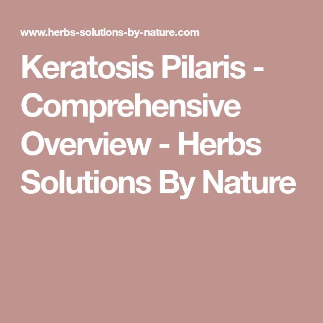 Keratosis Pilaris - Comprehensive Overview   Keratosis ...