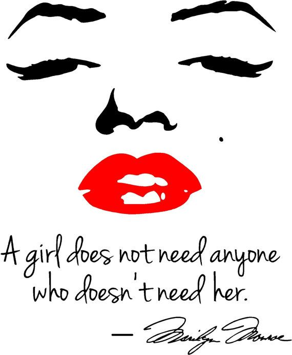 Marilyn Monroe Red Lips Wall Decal A Girl Does Not Need Anyone Who