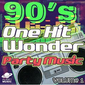 One Hit Wonders Of The 90 S How Great Are These 90s Theme Party Throwback Party Decade Party