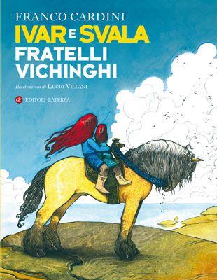 Libreria Medievale: Ivar e Svala fratelli vichinghi