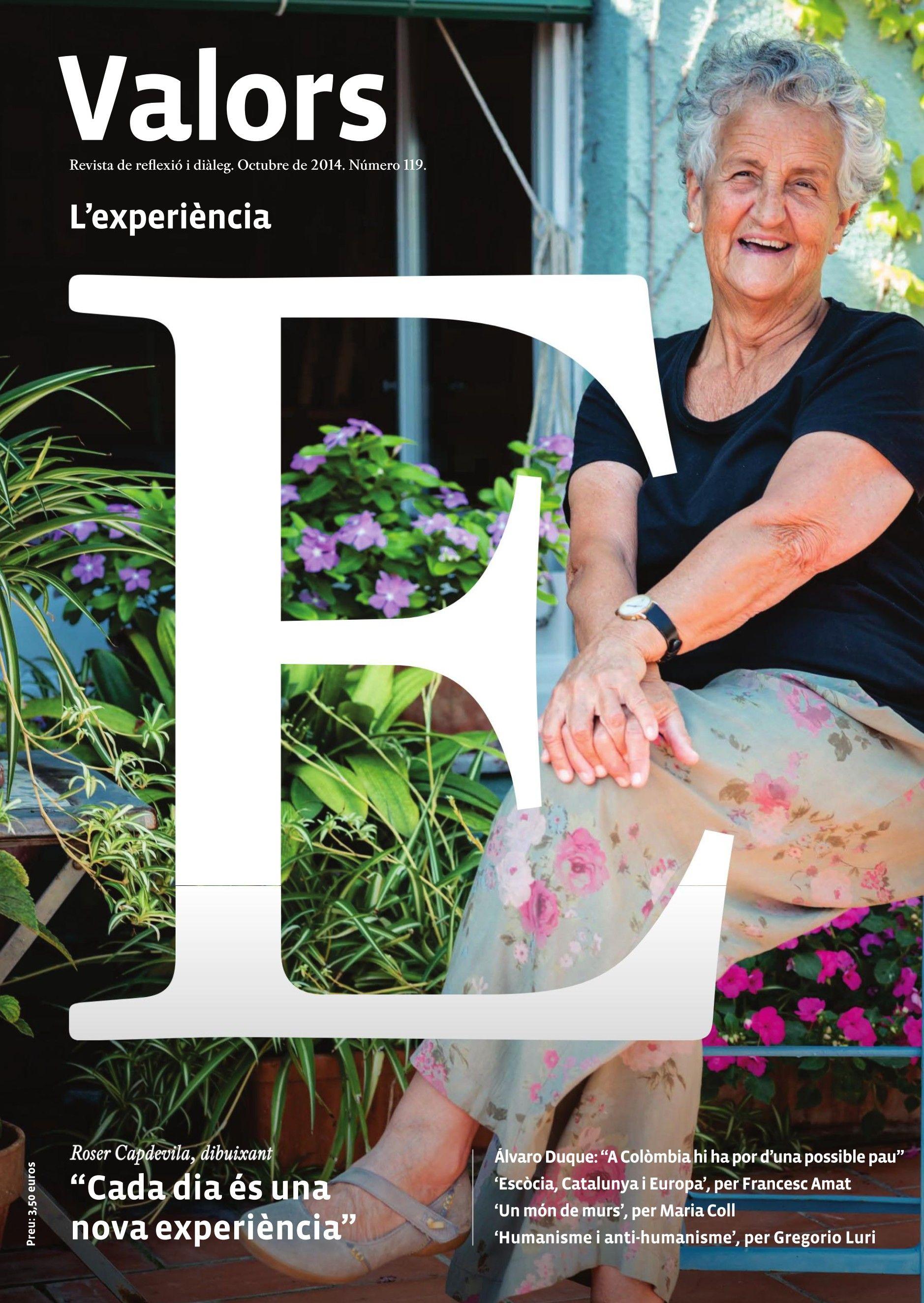 """Revista #Valors 119. La il·lustradora catalana Roser Capdevila protagonitza un número sobre l'#experiència. """"Cada dia és una nova experiència""""."""