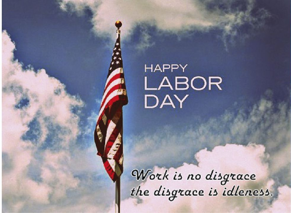Quotes Philosophy Laborday Labor Day Quotes Labor Day Pictures Happy Labor Day