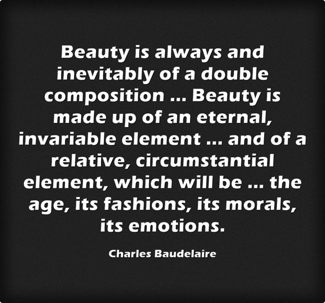 quote poet charles baudelaire on the complex nature of