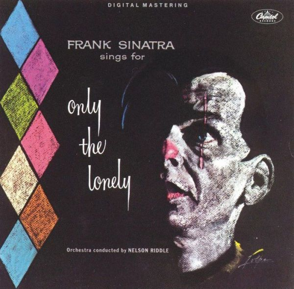 Only The Lonely (Frank Sinatra)