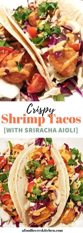 Shrimp Tacos with Spicy Cream Sauce #shrimptacorecipes