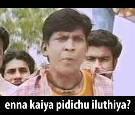 Vadivelu Enna Kaiya Pidichu Iluthiya Fb Comment Pic Funny Comment Pictures Download Comedy Memes Funny Comedy Comedy Pictures